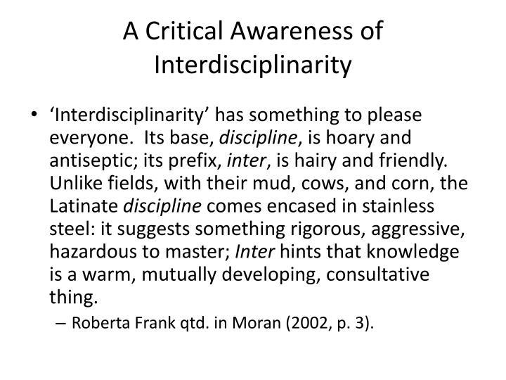 A Critical Awareness of Interdisciplinarity