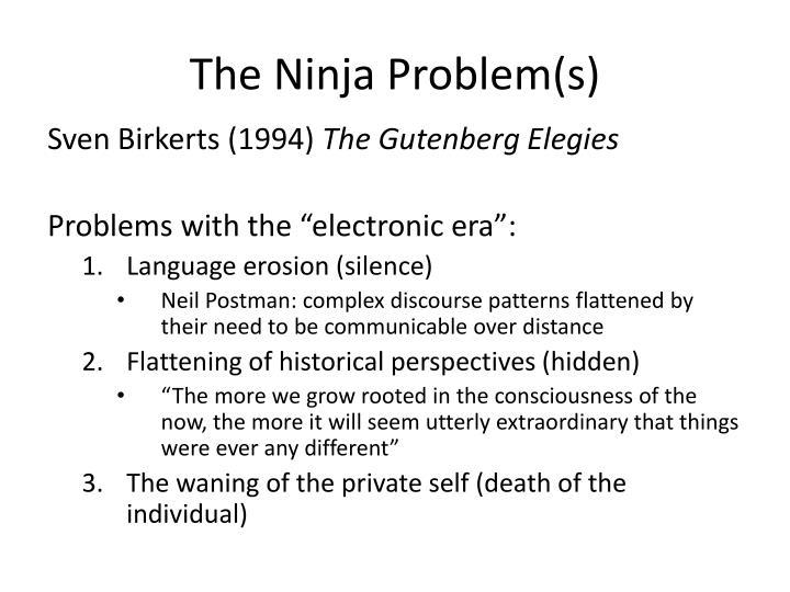 The Ninja Problem(s)