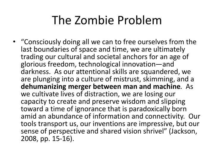 The Zombie Problem