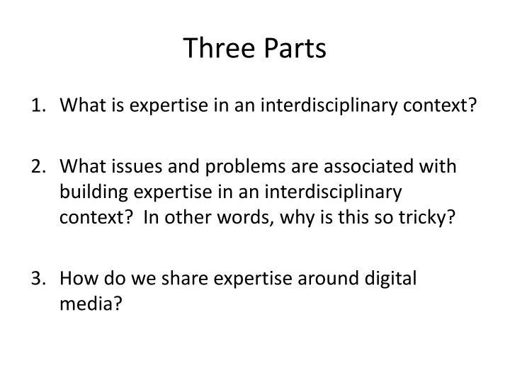 Three Parts