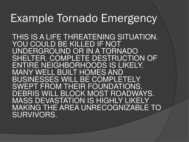 Example Tornado Emergency