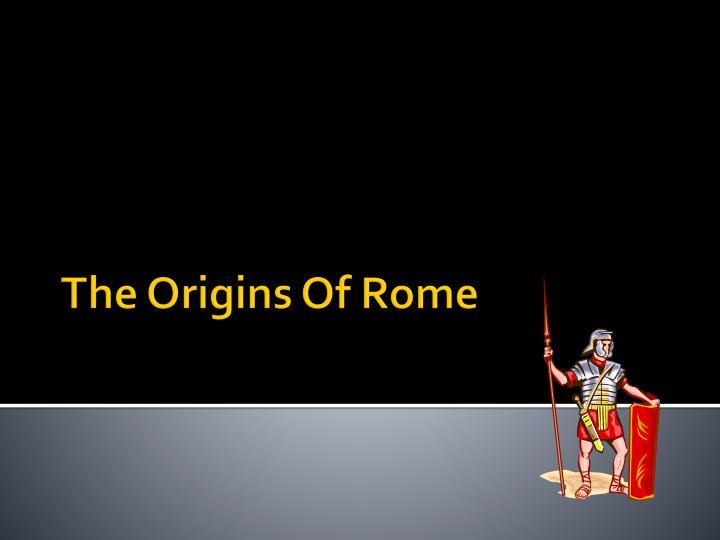 The Origins Of Rome