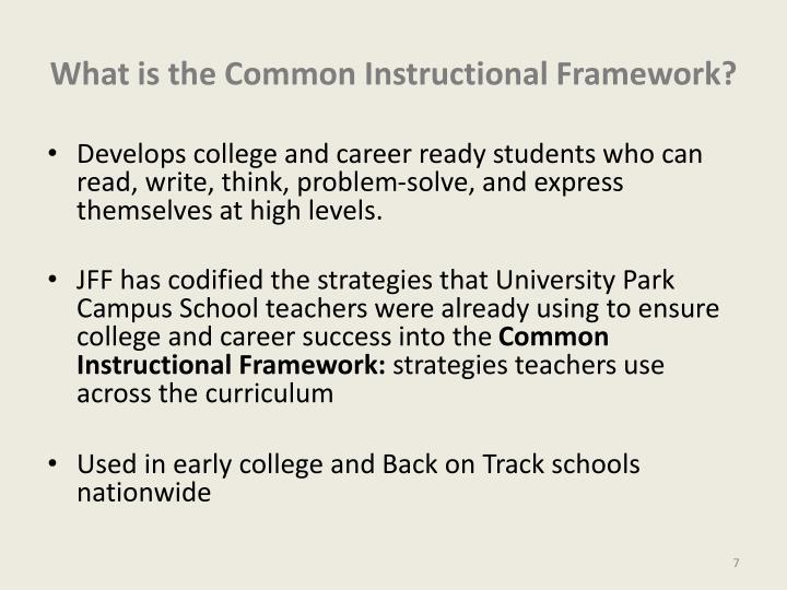 What is the Common Instructional Framework?