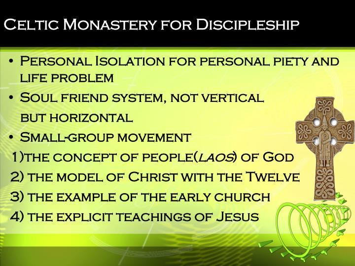 Celtic Monastery for Discipleship