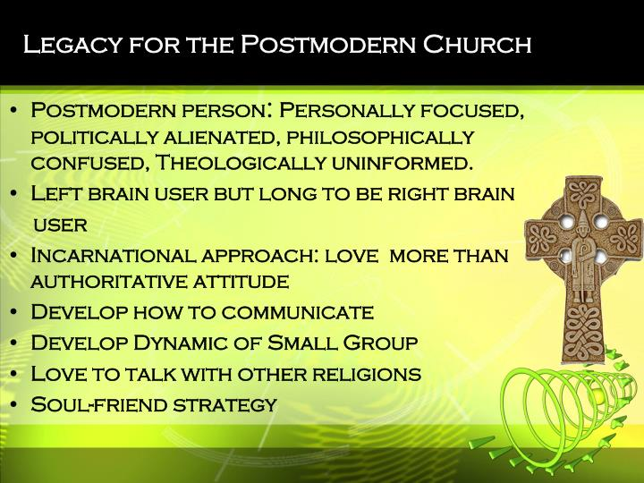 Legacy for the Postmodern Church