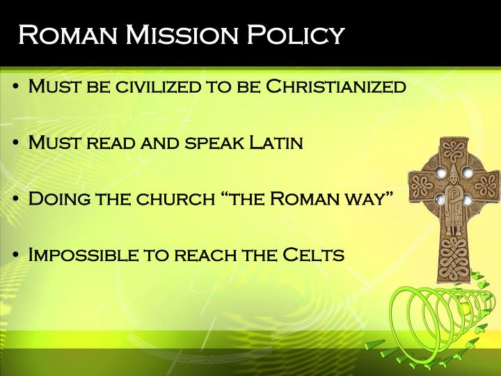 Roman Mission Policy