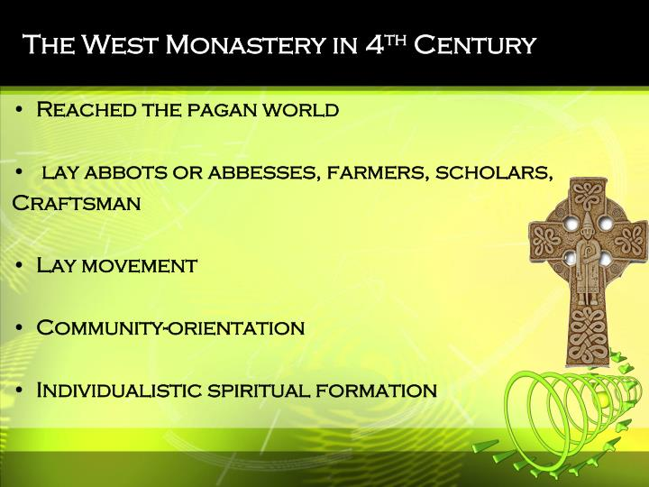 The West Monastery in 4