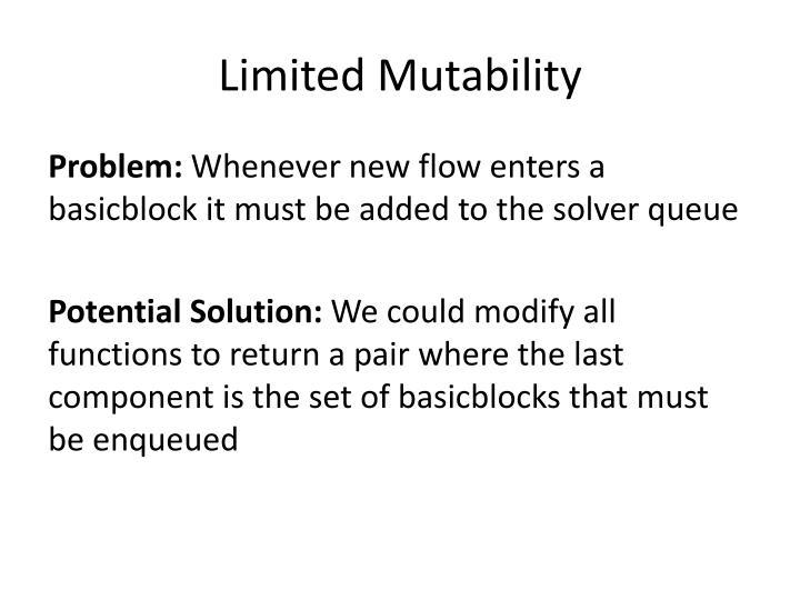 Limited Mutability
