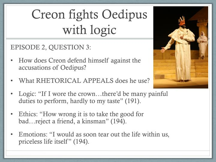 Creon fights Oedipus