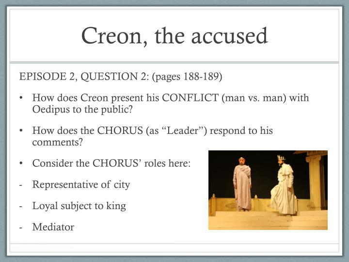 Creon, the accused