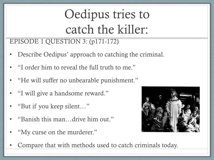 Oedipus tries to