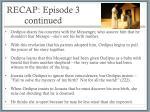 recap episode 3 continued