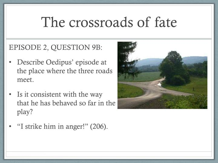 The crossroads of fate