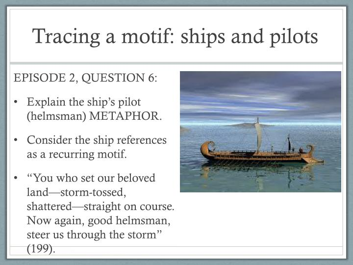 Tracing a motif: ships and pilots