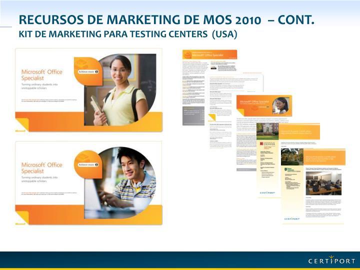 Recursos de marketing de MOS 2010  – Cont.