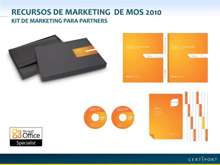 Recursos de marketing  de MOS 2010