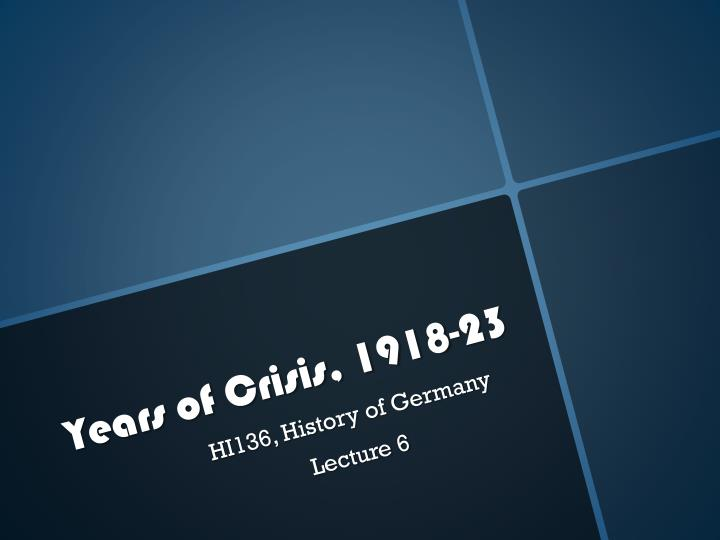 years of crisis 1918 23