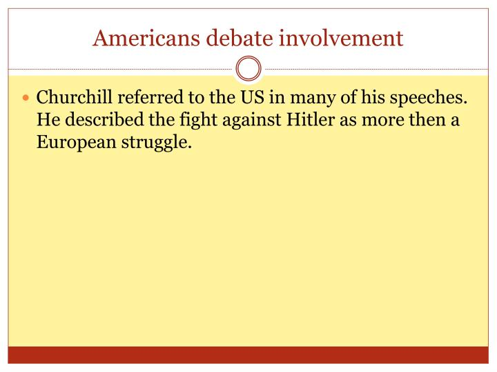 Americans debate involvement