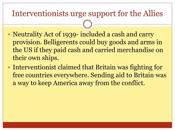 Interventionists urge support for the Allies