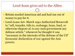 lend lease gives aid to the allies