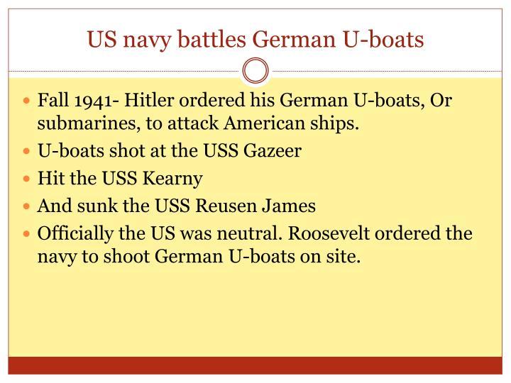 US navy battles German U-boats
