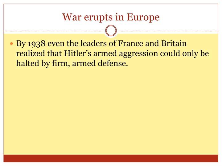 War erupts in