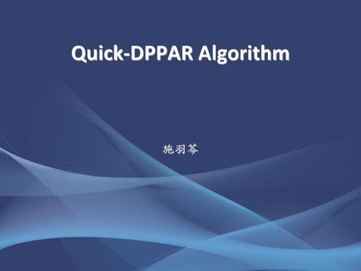 Quick-DPPAR
