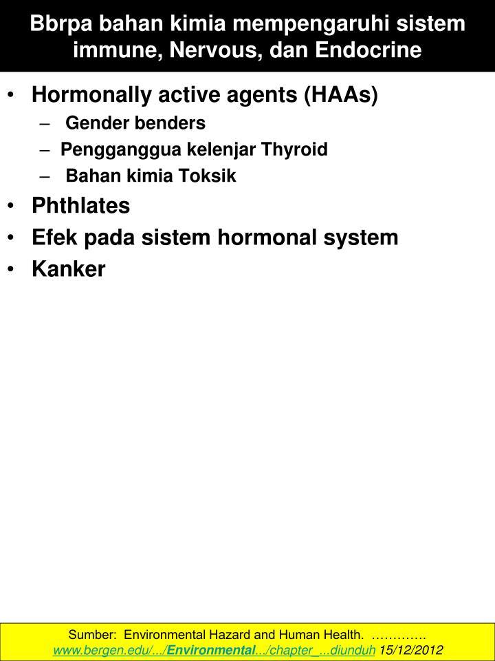 Bbrpa bahan kimia mempengaruhi sistem immune, Nervous, dan Endocrine