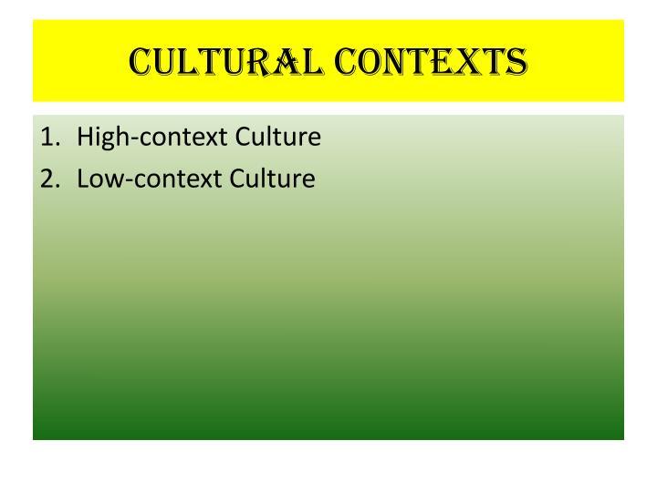 Cultural Contexts