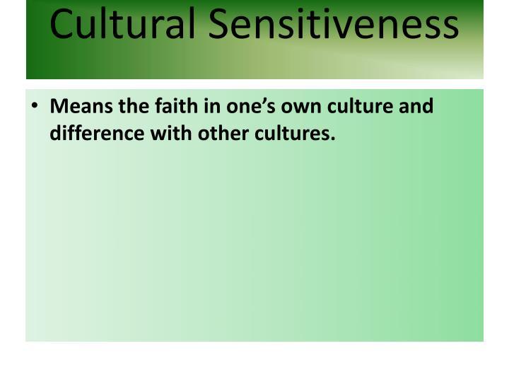 Cultural Sensitiveness