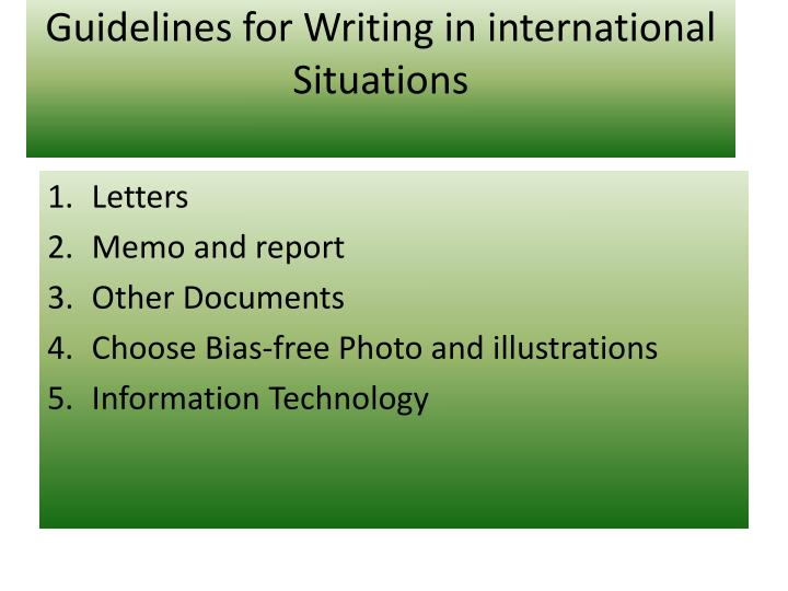 Guidelines for Writing in international Situations