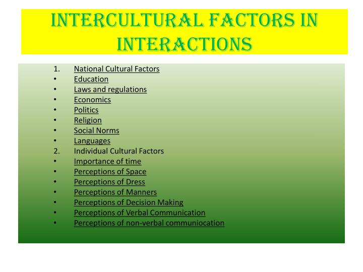 Intercultural Factors in Interactions