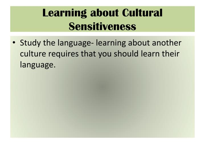 Learning about Cultural Sensitiveness