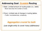 addressing goal scalable routing