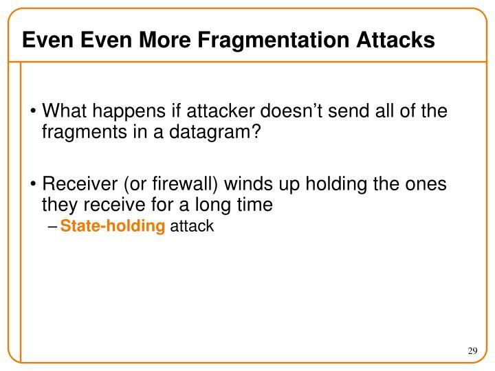 Even Even More Fragmentation Attacks