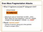 even more fragmentation attacks