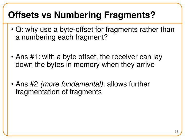 Offsets vs Numbering Fragments?