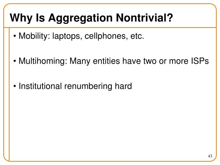 Why Is Aggregation Nontrivial?