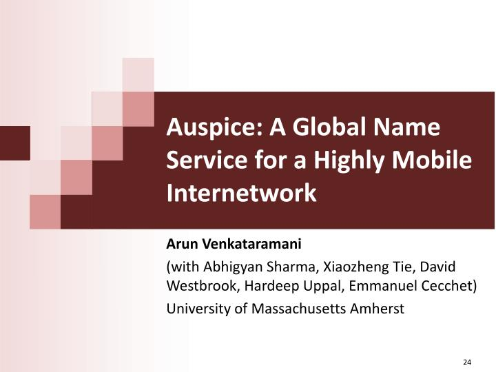 Auspice: A Global Name Service for a Highly Mobile Internetwork