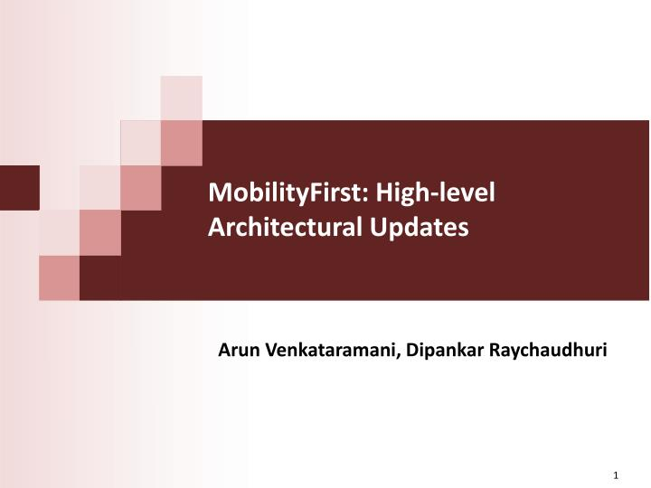 mobilityfirst high level architectural updates