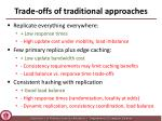 trade offs of t raditional approaches