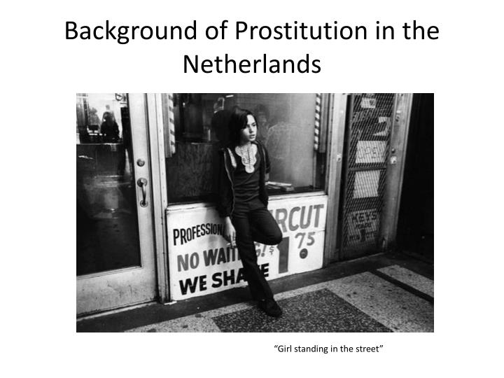 Background of Prostitution in the Netherlands