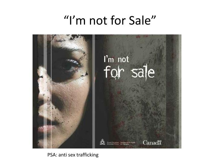 """I'm not for Sale"""