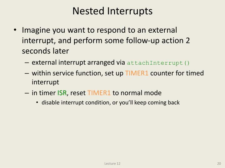 Nested Interrupts
