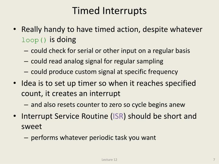 Timed Interrupts