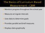 the basics of curriculum based measurement cbm
