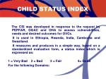 child status index