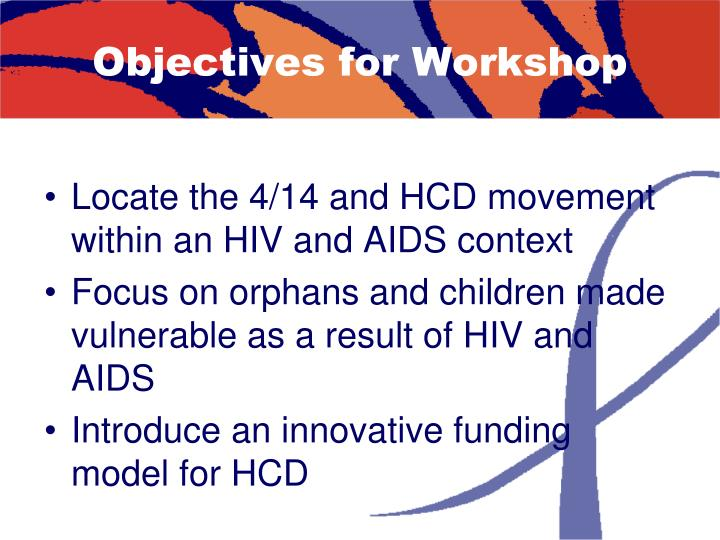 Objectives for Workshop