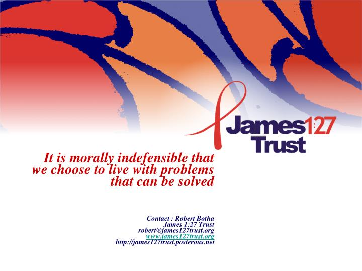 It is morally indefensible that we choose to live with problems that can be solved