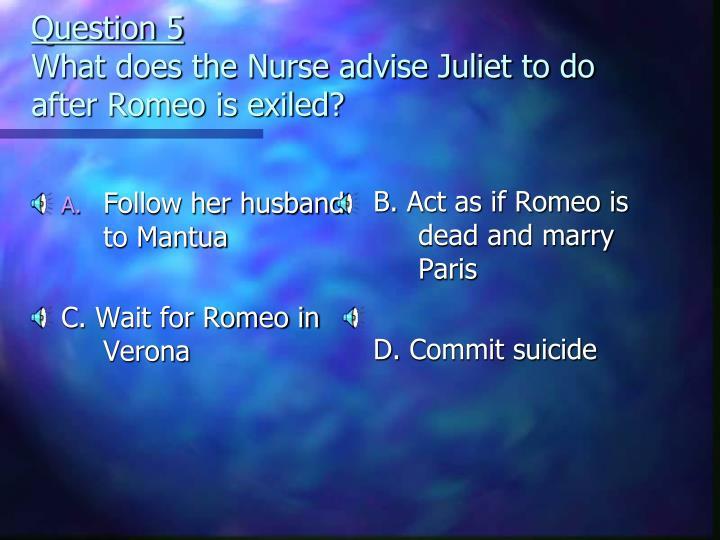 Follow her husband to Mantua